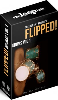 Сэмплы ударных - The Loop Loft Flipped Drums Vol 1