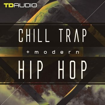 Сэмплы Industrial Strength TD Audio Chill Trap and Modern Hip Hop