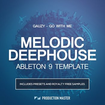 Проект Production Master Gauzy Go With Me (Ableton Live)