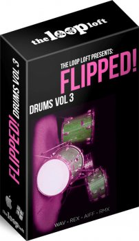 Сэмплы ударных - The Loop Loft Flipped Drums Vol 3