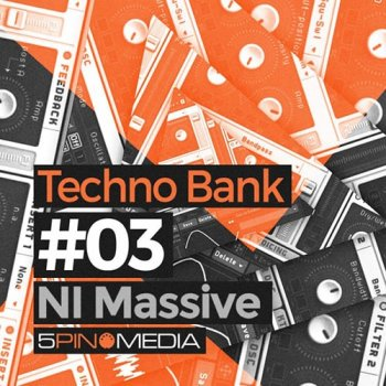 Пресеты 5Pin Media Techno Bank - NI Massive #3