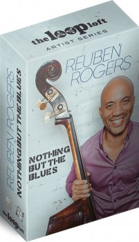 Сэмплы The Loop Loft Reuben Rogers Nothing But The Blues
