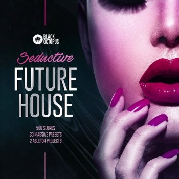 Сэмплы Black Octopus Sound Seductive Future House