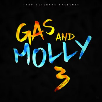 Сэмплы Trap Veterans Gas And Molly 3