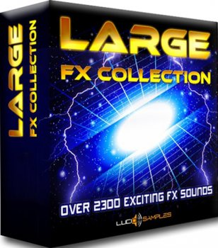 Сэмплы эффектов - Lucid Samples Large FX Collection