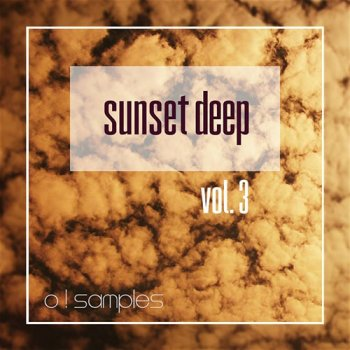 Сэмплы O! Samples Sunset Deep Vol 3