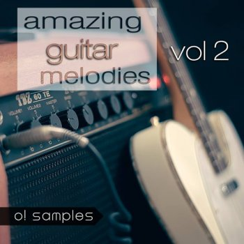 Сэмплы O! Samples Amazing Guitar Melodies Vol 2