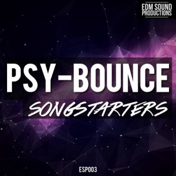 Сэмплы EDM Sound Productions PSY Bounce Songstarters