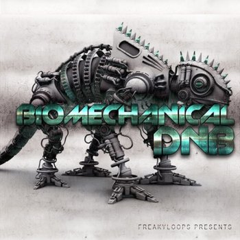 Сэмплы Freaky Loops Biomechanical DnB