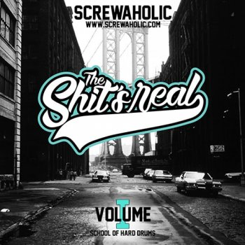 Сэмплы Screwaholic The Shit's Real Vol.1