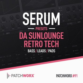 Пресеты Patchworx 91 Da Sunlounge Retro Tech Serum Presets