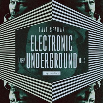 Сэмплы Loopmasters Dave Seaman Electronic Underground Vol 2