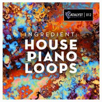 Сэмплы Catalyst Samples Ingredient: House Piano Loops