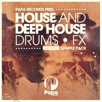 Сэмплы Loopmasters Papa Records House and Deep House Drums and FX