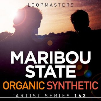 Сэмплы Loopmasters Maribou State Organic Synthetic
