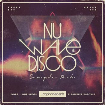 Сэмплы Loopmasters Nu Wave and Disco