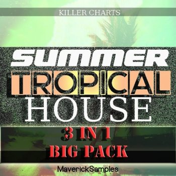 Сэмплы Maverick Samples Summer Tropical House Bundle Vol 1-3