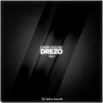 Сэмплы Splice Sounds Drezo Dark House Vol 1
