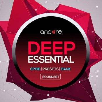 Пресеты Ancore Sounds Deep Essential For Spire