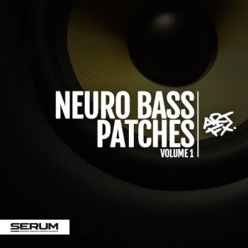 Пресеты ARTFX Neuro Bass Patches Vol 1 For Serum