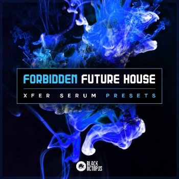 Пресеты Black Octopus Sound Forbidden Future House For Serum