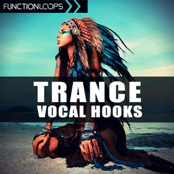 Сэмплы Function Loops Trance Vocal Hooks