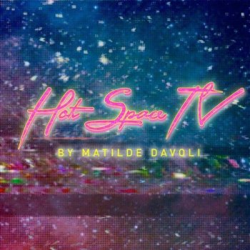 Сэмплы Matilde Davoli Hot Space TV