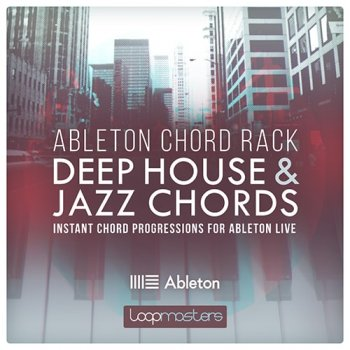 Loopmasters Ableton Chord Rack Deep House and Jazz Chords