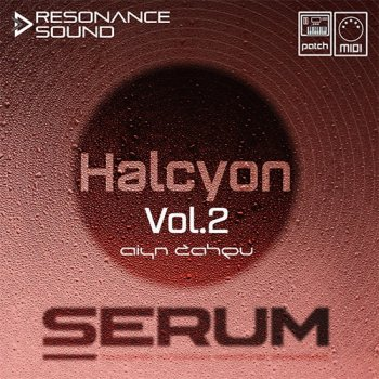 Пресеты Aiyn Zahev Sounds Halcyon Vol.2 for Serum