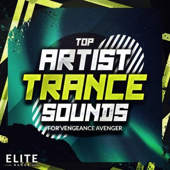 Сэмплы Trance Euphoria Top Artist Trance Sounds For Vengeance Avenger