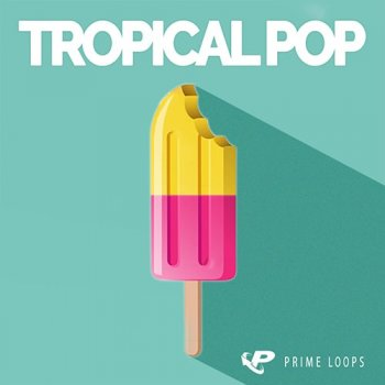Сэмплы Prime Loops Tropical Pop