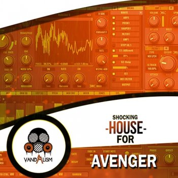 Пресеты Vandalism Sounds Shocking House For Avenger