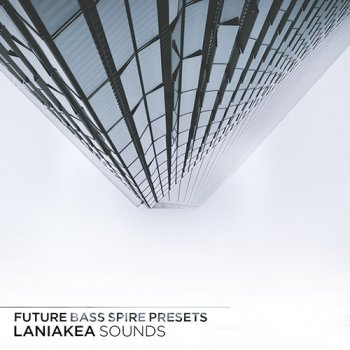 Пресеты Laniakea Sounds Future Bass Spire Presets