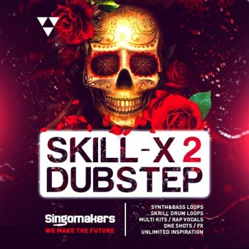 Сэмплы Singomakers Skill-X-Dubstep Vol 2