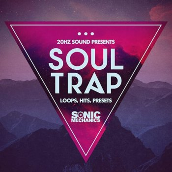 Сэмплы Sonic Mechanics 20Hz Sound Soul Trap