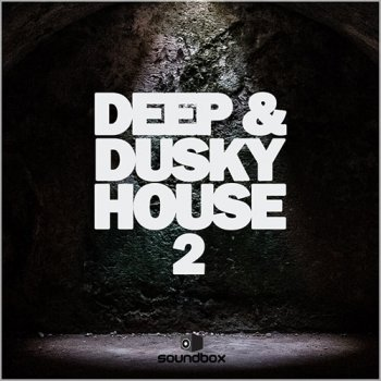 Сэмплы Soundbox Deep and Dusky House 2