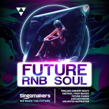 Сэмплы Singomakers Future RnB Soul