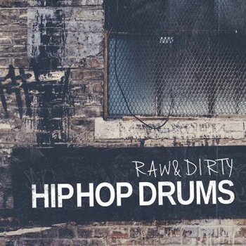 Сэмплы Life And Death Raw And Dirty Hip Hop Drums