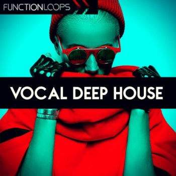 Сэмплы Function Loops Vocal Deep House