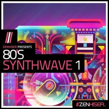 Сэмплы Zenhiser 80s Synthwave Vol.1