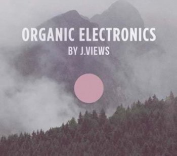 Сэмплы Splice Sounds Organic Electronics by J.Views