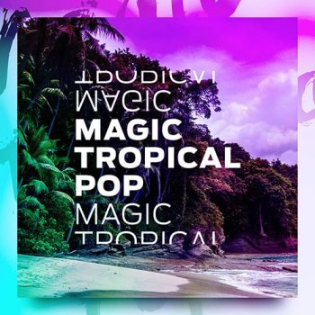 Сэмплы Diginoiz Magic Tropical Pop