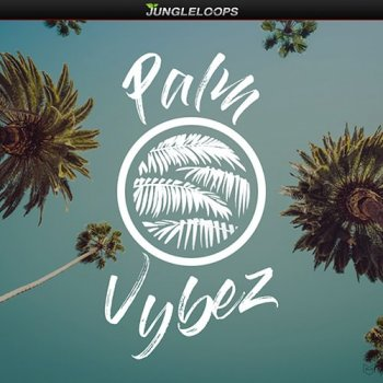 Сэмплы Jungle Loops Palm Vybez