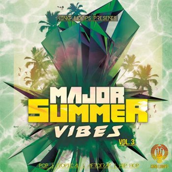 Сэмплы King Loops Major Summer Vibes Vol 3