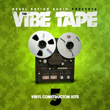 Сэмплы Rebel Nation Audio The Vibe Tape