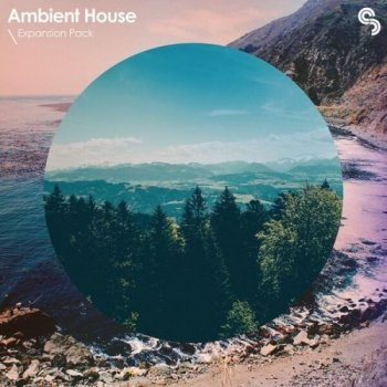 Сэмплы Sample Magic Expansion Pack Ambient House