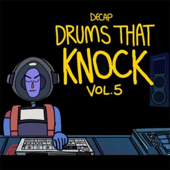 Сэмплы Splice Sounds Decap Drums That Knock Vol 5