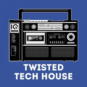 Сэмплы IQ Samples Twisted Tech-House