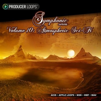 Сэмплы Producer Loops Symphonic Series Vol 10 Atmospheric Sci-Fi
