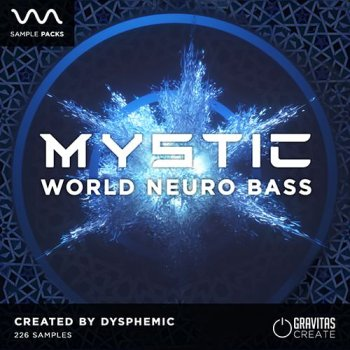 Сэмплы Gravitas Create MYSTIC World Neuro Bass